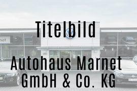 Autohaus Marnet GmbH & Co. KG – Heidenheim & Herbrechtingen